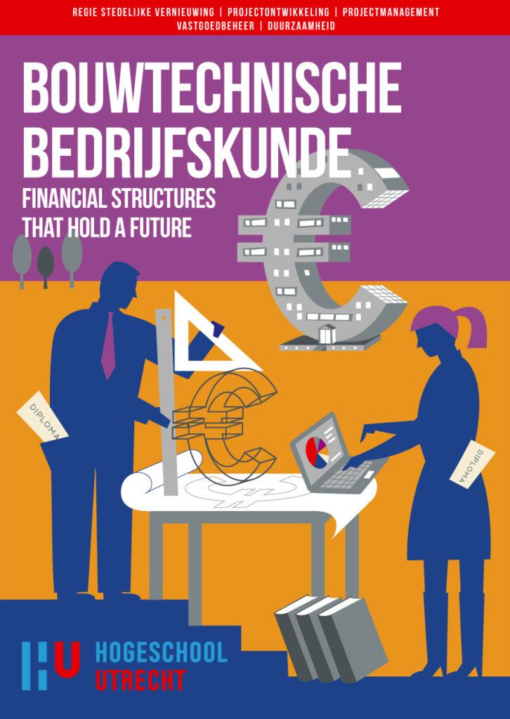 Poster ontwerp en illustraties t.b.v. verschillende bouw studies, bouw management studies, bouwtechnische bedrijfskunde, HU, Hogeschool Utrecht