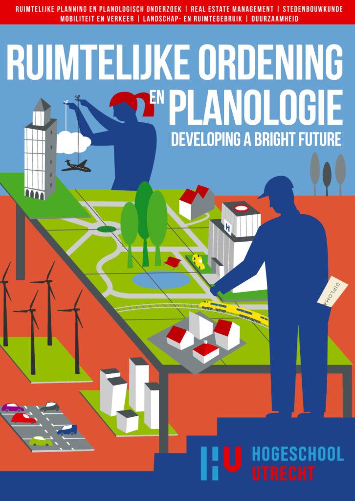 Poster ontwerp en illustraties t.b.v. verschillende studies, ruimtelijke ordening en planologie, bouw management studies, bouwtechnische bedrijfskunde, HU, Hogeschool Utrecht